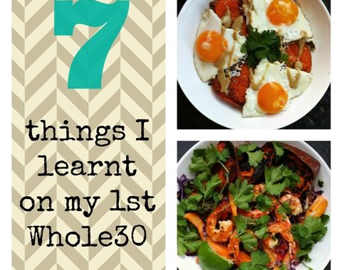 7 Things I Learnt on my 1st Whole30