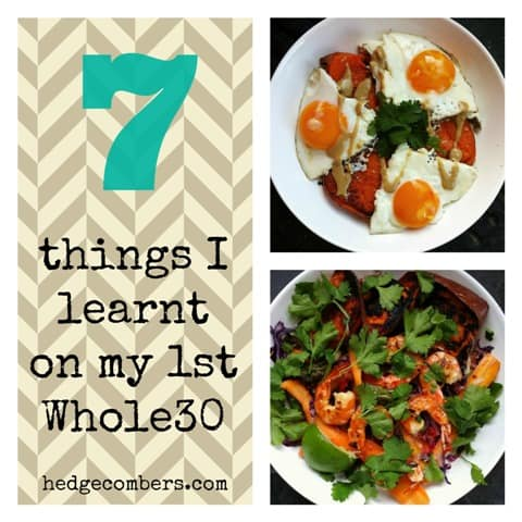 7 thing I learnt on my 1st whole30