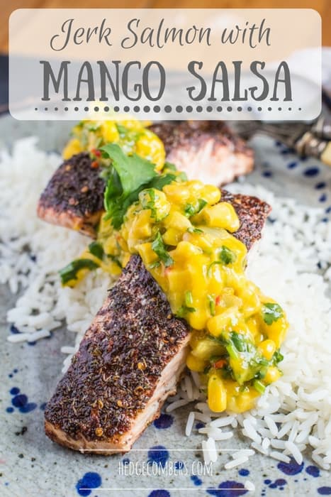 Jerk Salmon with Mango Salsa - The Hedge Combers