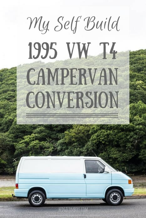My Self Build VW T4 Campervan Conversion